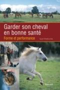 Couv.Garder son cheval en bonne santé